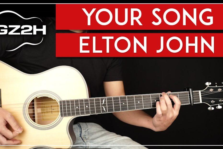 Your Song Guitar Tutorial Elton John Guitar Lesson  Chords + Strumming 